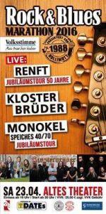 01042016 23042016 Renft Speiches Monokel Klosterbruder ROCK BLUES MARATHON 2016 50 Jahre Klaus Combo Die Legendare Kultband Auf