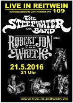 07052016 21052016 The Steepwater Band Und Robert Jon Wreck Live In Reitwein Nr109 21 Uhr Blues Southern Jam Rock Aus